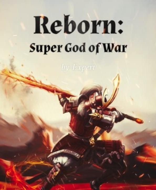 Reborn: Super God of War