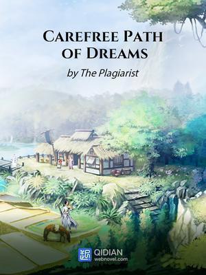 Carefree Path of Dreams