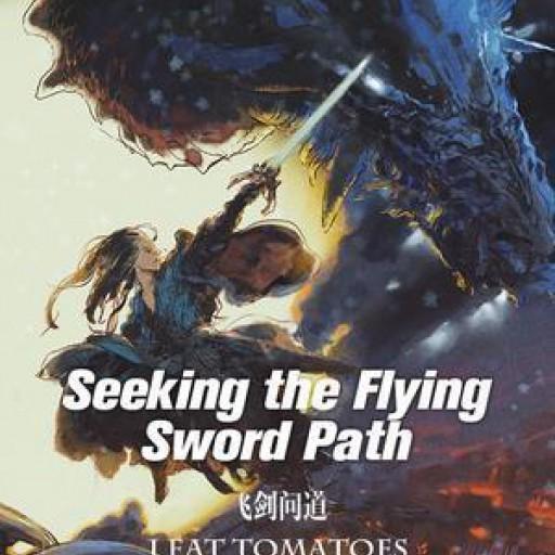 Seeking the Flying Sword Path