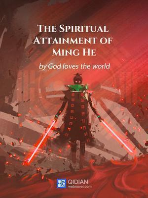 The Spiritual Attainment of Minghe