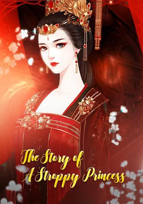 The Story of a Stroppy Princess