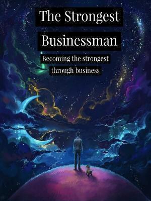 The Strongest Businessman