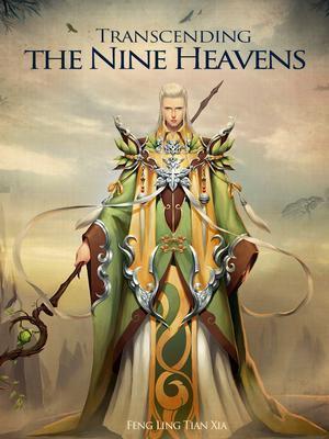 Transcending the Nine Heavens