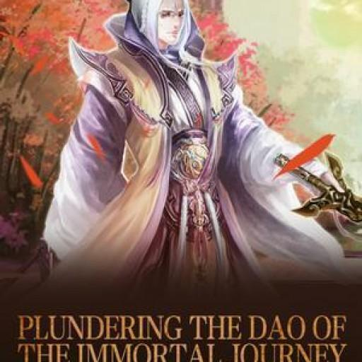 Plundering the Dao of the Immortal Journey