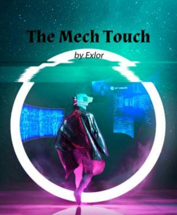 The Mech Touch
