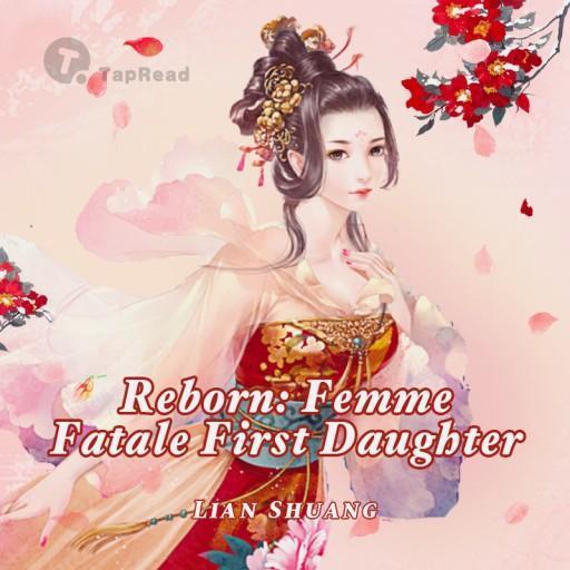 Reborn: Femme Fatale First Daughter