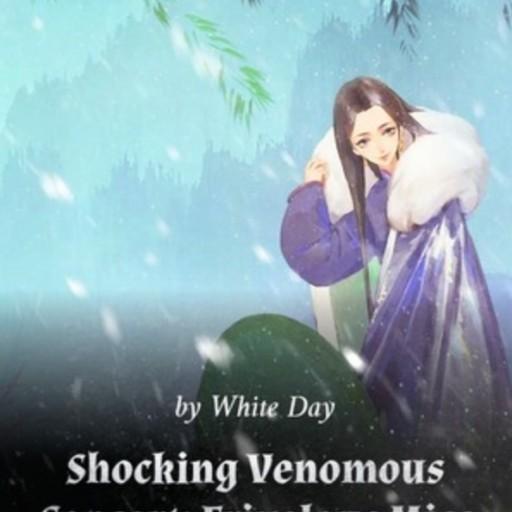 Shocking Venomous Consort: Frivolous Miss