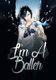 I'm A Baller
