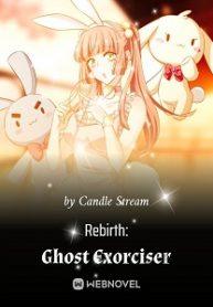 Rebirth: Ghost Exorciser