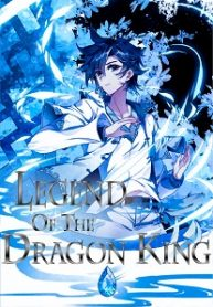The Legend of the Dragon King