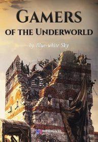 Gamers of the Underworld-Webnovel
