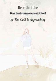 Rebirth of the Best Businesswoman at School